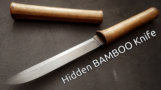 Knife Making - Hidden Bamboo Knife