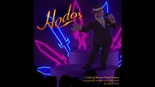 Hodor - A Game of Thrones/Frank Sinatra Song Parody