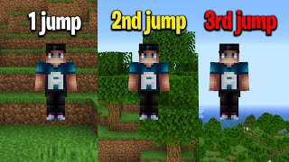Minecraft but every time you jump you jump HIGHER AND HIGHER and higher