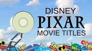 Disney Pixar Movie Titles (1995-2018)