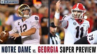 Notre Dame vs. Georgia SUPER PREVIEW | CBS Sports HQ