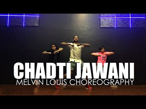 Chadti Jawani | Melvin Louis Choreography