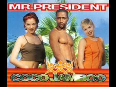 Mr President - Coco Jambo Official Video