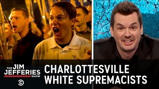Charlottesville White Supremacist Rally - The Jim Jefferies Show