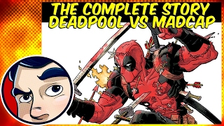 Deadpool V Madcap (The Voice From His Head) - ANAD Complete Story