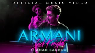 ARMANI Zack Knight Ft Amar Sandhu