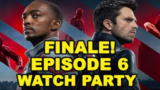 FALCON AND WINTER SOLDIER  FINALE Episode 6 Watch Party Reaction & Discussion