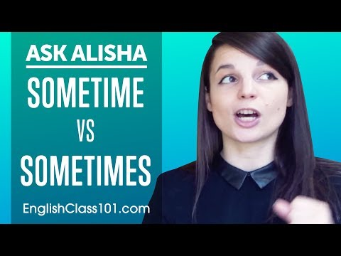 Confusing Words: SOMETIME vs SOMETIMES - Basic English Grammar
