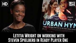 Letitia Wright on working with Steven Spielberg in Ready Player One