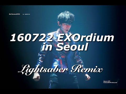 [FULL] 160722 EXO - Lightsaber Remix - EXOrdium in Seoul
