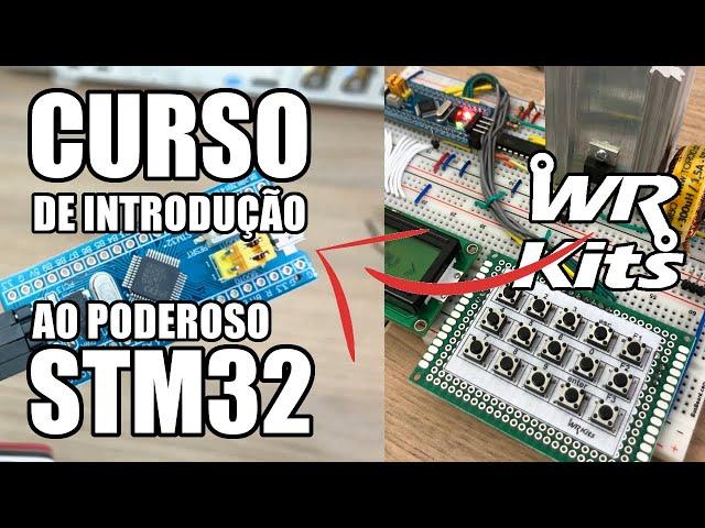 STM32: CHEGOU A HORA DE VOCÊ DOMINAR ESTE MICROCONTROLADOR