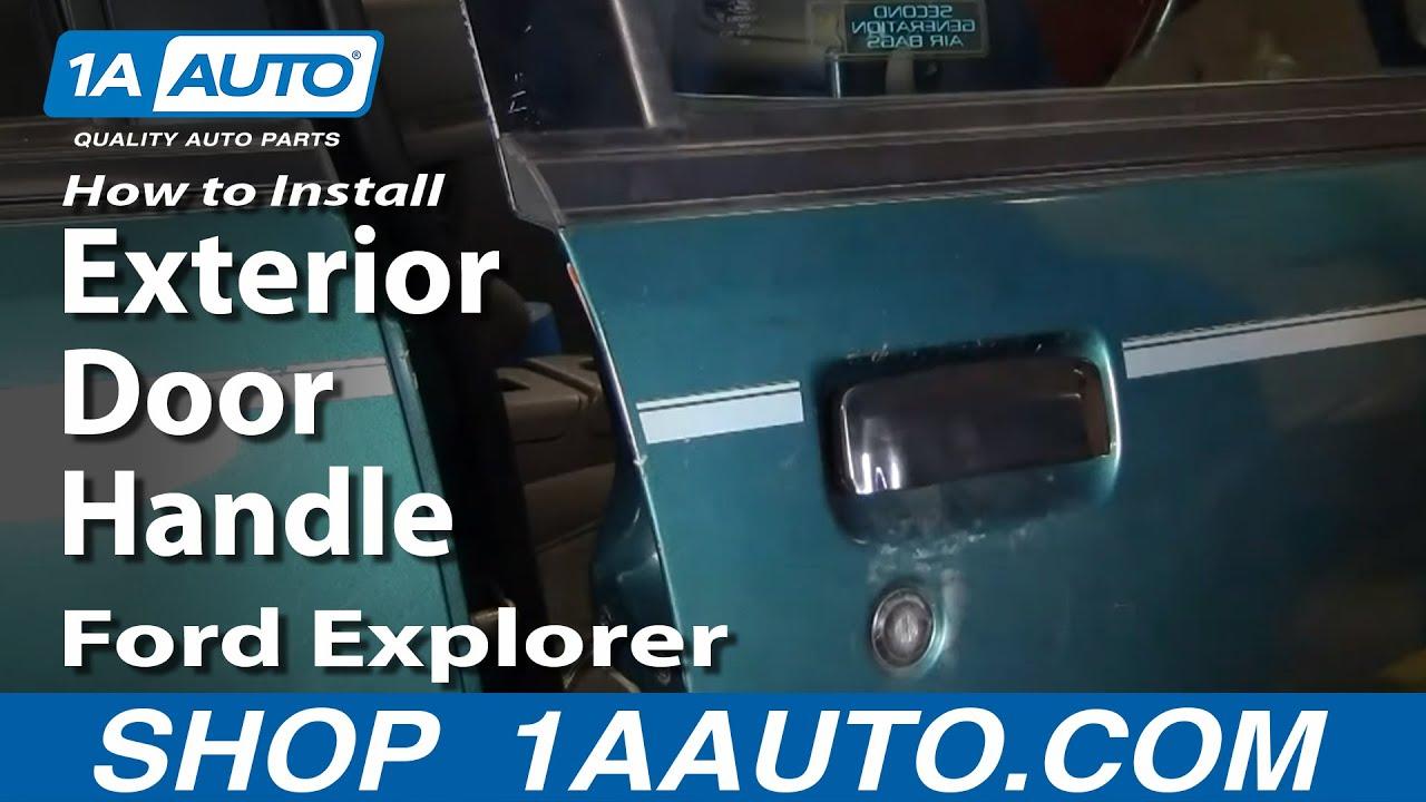 How To Install Repair Replace Exterior Door Handle Ford Explorer 98 04 1aauto Com