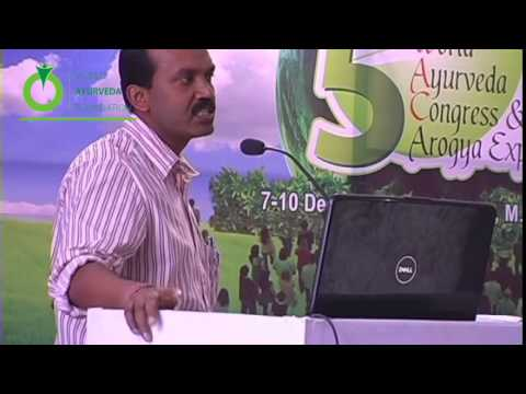 Speech Delivered by Dr. Prasanta kumar Sarkar - 5th World Ayurveda Congress