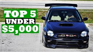 Cheap, Fast Cars UNDER $5,000!