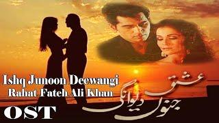 Ishq Junoon Dewangi (OST) – Rahat Fateh Ali Khan Video HD
