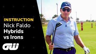 Instruction: Sir Nick Faldo - Hybrids Vs. Irons