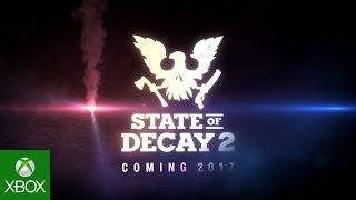 State of Decay 2 - E3 2016 Bejelentés Trailer