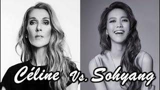 Céline Dion Vs. So Hyang: LIVE Vocal Battle (C#3-E6)