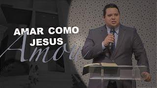 16/01/19 - Amar como Jesus amou - Pr. Adriano Camargo