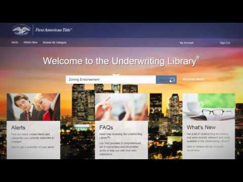 Introducing First American's Underwriting Library