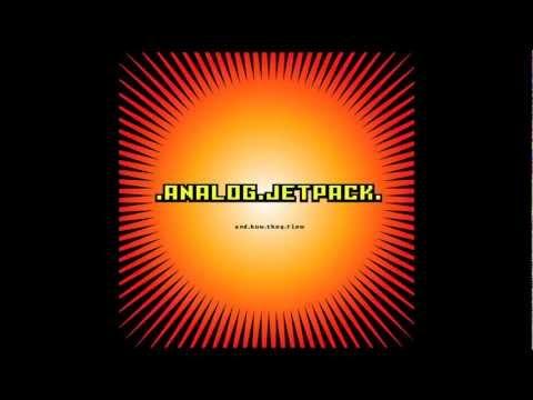 Analog Jetpack: Tales Of Woe