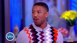 Michael B. Jordan Talks 'Black Panther' Success, Work That Went Into Role | The View