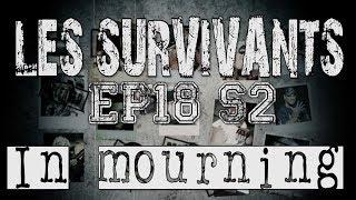 Les Survivants - Saison 2 - Episode 18 - In Mourning