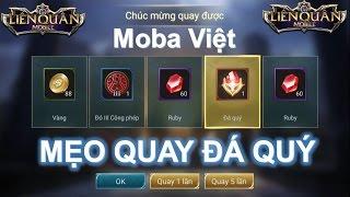 Liên Quân Mobile: Mẹo quay kho báu kiếm đá quý của MOBA Việt và show acc khủng 4 viên đá quý :)