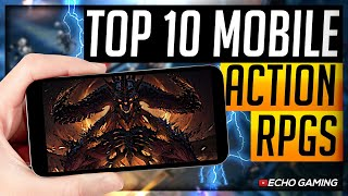 Top 10 Best Action RPG games Mobile Right Now