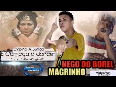 Baixar Mc Magrinho E Mc Nego Do Borel - Empina A Bunda e Começa a Dançar