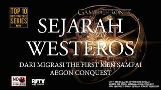 Games of Thrones - Sejarah Westeros (dari First Men sampai Aegon Conquest)