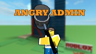 Angry admin [BLOXY 2015 & 2017]