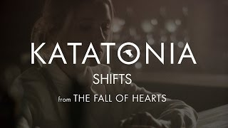 Katatonia - Shifts