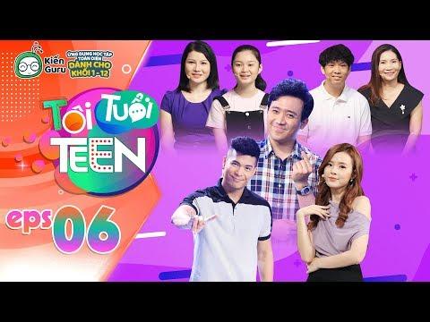 Tôi Tuổi Teen | Tập 6: Midu, Trấn Thành
