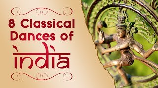 8 Classical Dances of India UPSC, SSC | Bharatanatyam, Mohiniyattam, Kuchipudi, Kathak and more.