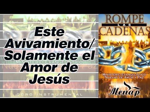Este Avivamiento - Solamente el Amor de Jesús / Pastor Fernando García / Menap