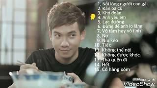 Tuyển tập những ca khúc hay nhất mới nhất Phạm Trưởng 2017