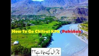 A Visit To Chitral KPK Province, Pakistan