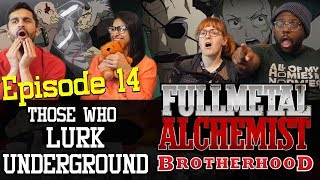 Fullmetal Alchemist: Brotherhood - 1x14 Those Who Lurk Underground - Group Reaction