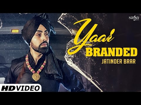 Yaar Branded Lyrics – Jatinder Brar