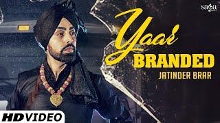 Yaar Branded – Jatinder Brar