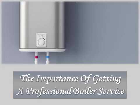 The Importance Of Getting  A Professional Boiler Service