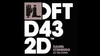Daniel Steinberg 'Let Me Down' (Tube & Berger Remix)