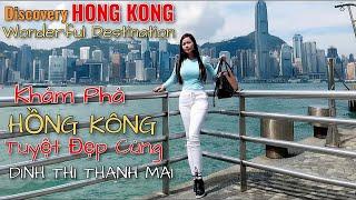 Khám phá Hồng Kông: Discovery Hong Kong: điểm đến hấp dẫn, best destination