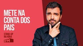 """EP34 - """"METE NA CONTA DOS PAIS"""" - STAND-UP NA HORA - #SALVADORMARTINHARFM"""