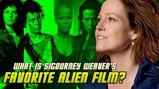 What is Sigourney Weaver's Favorite Alien Film?