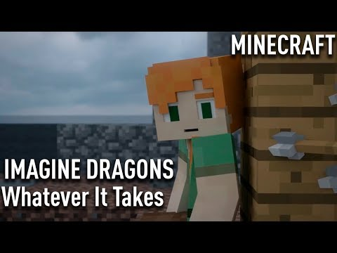 Imagine Dragons -Whatever It Takes | MINECRAFT | cover