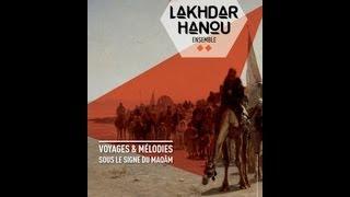 Lakhdar Hanou Ensemble - El Gafla Teaser