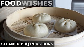 Steamed BBQ Pork Buns (Char Siu Bao)  - Food Wishes