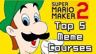 Super Mario Maker 2 Top 5 MEMES Courses (Switch)